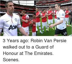 Van Persie Meme - 20 aon 3 years ago robin van persie walked out to a guard of honour
