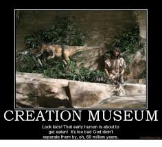 Creation Meme - creation museum look kids that early human is about to get eaten