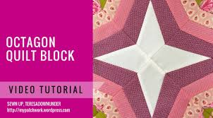 wordpress quick tutorial video tutorial octagonal block quick and easy foundation piecing