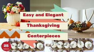 25 easy and thanksgiving centerpieces home decorating