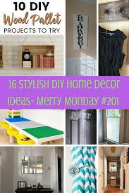 diy home decorations 16 stylish diy home decor ideas merry monday 201 cookies