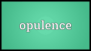 Synonyms Of Opulent Opulence Meaning Youtube