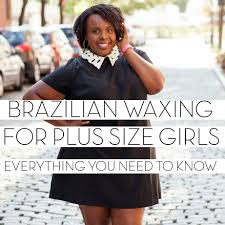 male brazilian wax positions video brazilian waxing for plus size princesses eight tips for going to