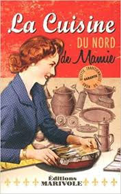 la cuisine du nord la cuisine du nord de mamie amazon co uk 9782365750509