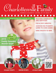 charlottesvillefamily december 2015 by ivy publications issuu