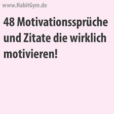 motivationsspr che lernen motivationssprüche motivierende sprüche motivierende zitate