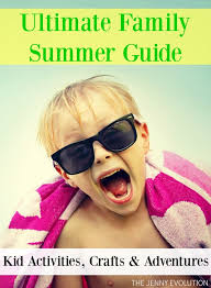 Things To Do In The Ultimate Family Guide Summer Crafts And Activities Kid Activities Activities And Summer