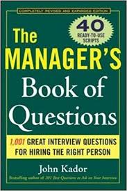 Interview Questions For Help Desk Technician The Manager U0027s Book Of Questions 1001 Great Interview Questions