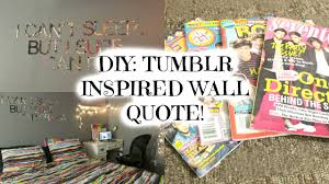 Magazine Wall Art Diy by Diy Inspired Wall Quote Youtube