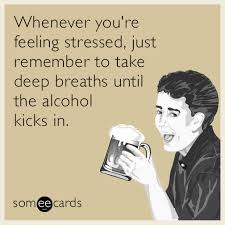 Funny Alcohol Memes - funny drinking memes ecards someecards
