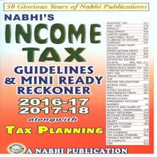 income tax guidelines u0026 mini ready reckoner 2016 17 2017 18