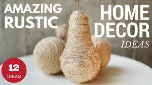 12 amazing diy rustic home decor ideas youtube