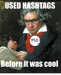 Hashtag Meme - meme hipster beethoven usaba hashtags before it was cool facebook