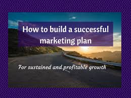 website build plan how to build a successful marketing plan marketing 101