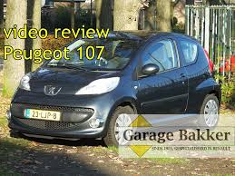 peugeot car garage video review peugeot 107 1 0 12v xr 2006 23 ljp 8 youtube