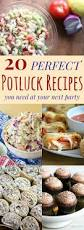 20 perfect potluck recipes you need at your next party