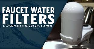 Drinking Faucet Water Safe The Best Faucet Water Filters Of The Year