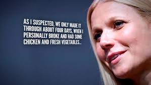 Challenge Through Nose Gwyneth Paltrow Fails At 29 Week Food Challenge After 4 Days