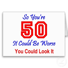 50 birthday sayings 50th birthday quotes sayings 50th birthday picture quotes