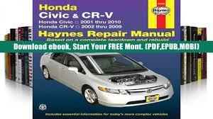 read honda civic crv automotive repair manual 01 10 haynes