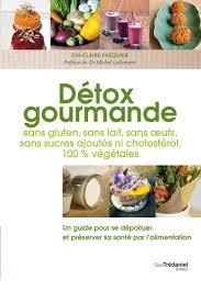 cuisine sans gluten livre recettes détox recettes sans gluten sans lait sans oeufs