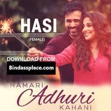 download mp3 album of hamari adhuri kahani hasi baan gye hamari adhuri kahani movie song g