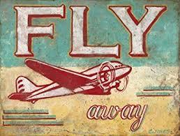 Aviation Home Decor Amazon Com Fly Away Metal Sign Airplane Den Decor Children U0027s