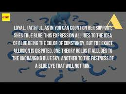 what is the meaning of true blue youtube