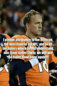 peyton s pledge allegiance to the bronco s once a bronco always a