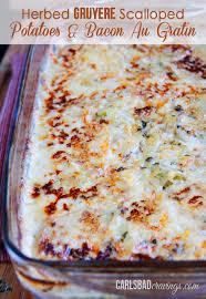 thanksgiving scalloped potatoes herbed gruyere scalloped potatoes u0026 bacon au gratin carlsbad