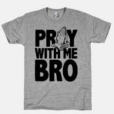 catholic merchandise pray with me bro t shirts tank tops sweatshirts and hoodies