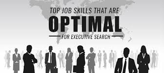 top skills that are optimal for executive search
