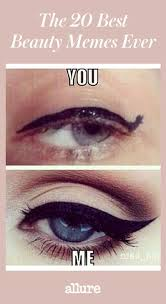 Cosmetology Meme - the 20 best beauty memes ever allure