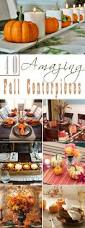 Fall Centerpieces 40 Amazing Fall Centerpieces For Dining Room Table Myquirkycreation