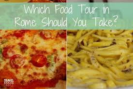 cuisine made in which food tour in rome should you take travel made simple