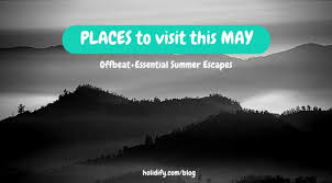 12 best places to visit in may in india holidify