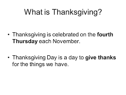 thanksgiving let s eat turkey what is thanksgiving