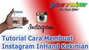 tutorial membuat instagram in my hand tutorial cara membuat instagram inhand kekinian youtube