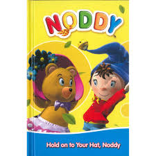 noddy hold onto your hat by enid blyton children u0027s stories at