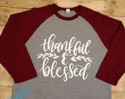 thanksgiving tshirt grateful thankful blessed shirt grateful thankful blessed