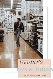 top 10 wedding registry top 10 wedding registry tips and tricks to try in 2018 style on edge