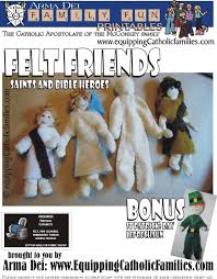 felt friends tutorial with free printable equipping catholic