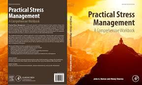 practical stress management a comprehensive workbook 7th edition