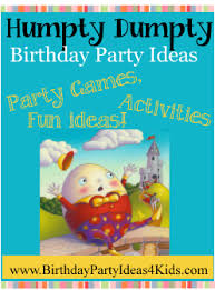 Humpty Dumpty Decorations Humpty Dumpty Party Birthday Party Ideas For Kids