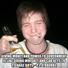 Car Keys Meme - giving money and power to government is like giving whiskey and car