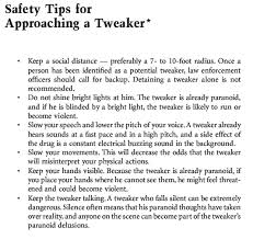 Tweaker Memes - safety tips for approaching a tweaker entropic memes
