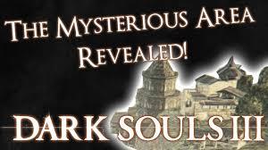 Dark Souls Map Dark Souls 3 The Mysterious