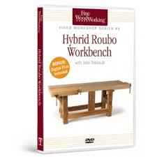 Woodworking Bench Plans Roubo hybrid roubo workbench video workshop series 5 dvd cds and dvds