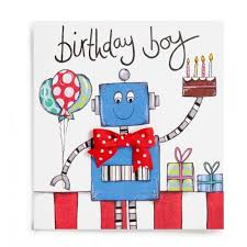 boys birthday card invitation sles birthday cards for boys blue robots
