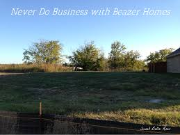 why you should never do business with beazer homes never do business with beazer homes